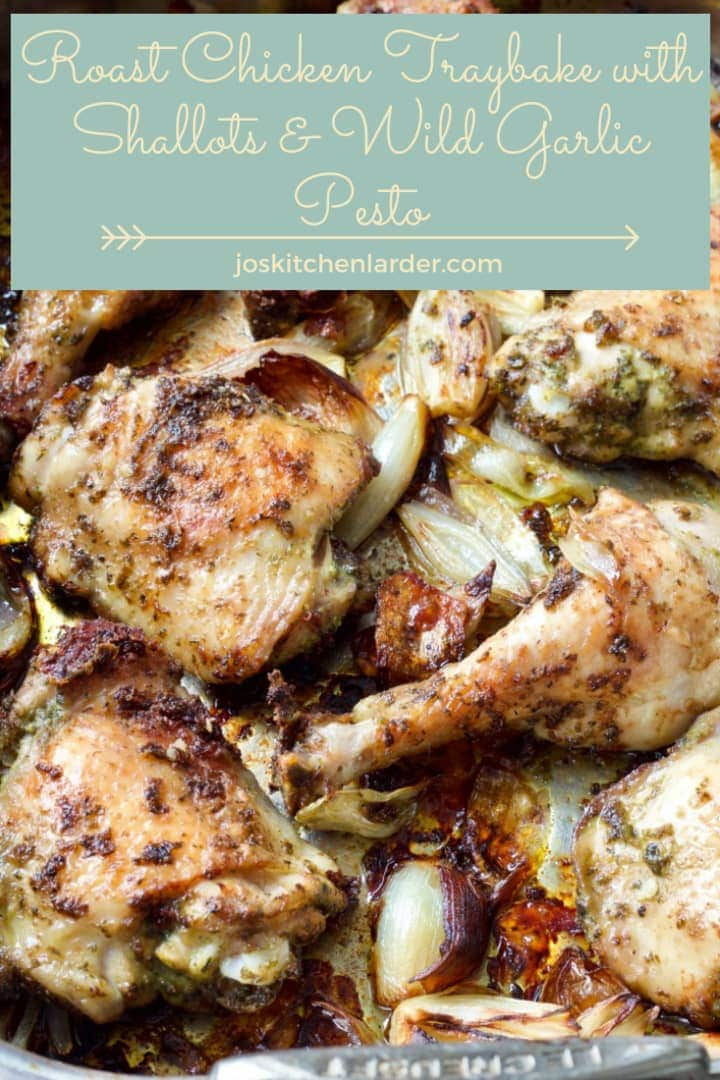 Roast Chicken Traybake with Shallots & Wild Garlic Pesto is quick & easy to put together & pop in the oven! Perfect, low-effort dinner with bags of flavour! Add couple of tasty sides of your choice and dinner is served! Fantastic use for wild garlic or any pesto! #traybake #roastchicken #onepan #sheetpandinner #wildgarlic #pesto #shallots