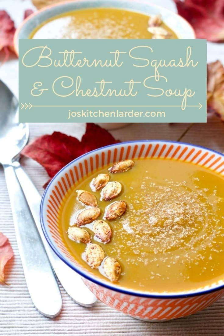 This Butternut Squash & Chestnut Soup is silky and creamy with no dairy in sight, just earthy flavours & savoury sweetness from squash and chestnuts. Yum! #butternutsquashsoup #chestnutsoup #wintersoup #dairyfree #vegan